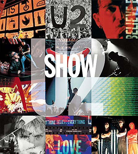 9780752873930: U2 Show: The Art of Touring