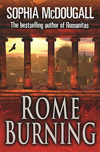 9780752874272: Rome Burning