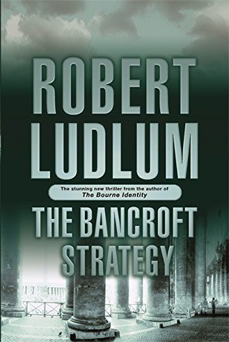9780752874289: The Bancroft Strategy