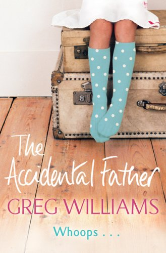 9780752874302: The Accidental Father