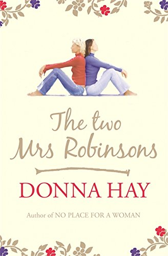 The Two Mrs Robinsons: Hay, Donna