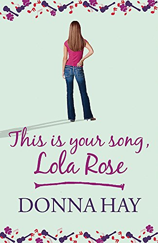 9780752874555: This is Your Song, Lola Rose