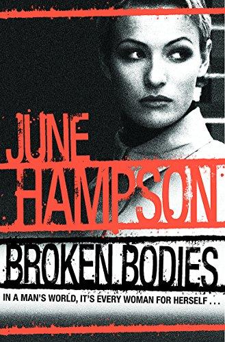 Broken Bodies (Daisy Lane): Hampson, June