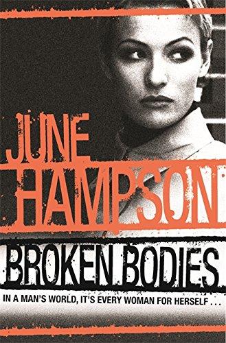 Broken Bodies: Hampson, June