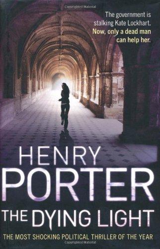 The Dying Light: Henry Porter