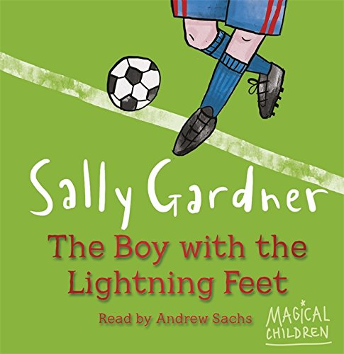9780752875071: The Boy with the Lightning Feet (Magical Children)