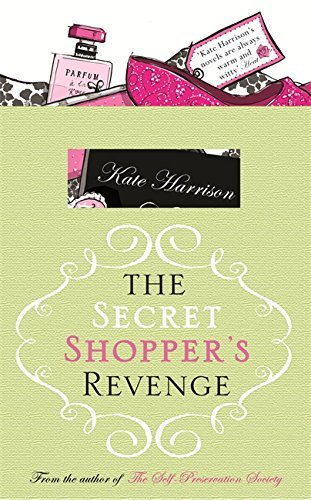 9780752875309: The Secret Shopper's Revenge