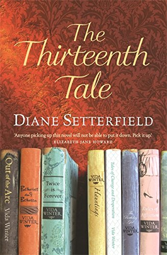 9780752875743: The Thirteenth Tale