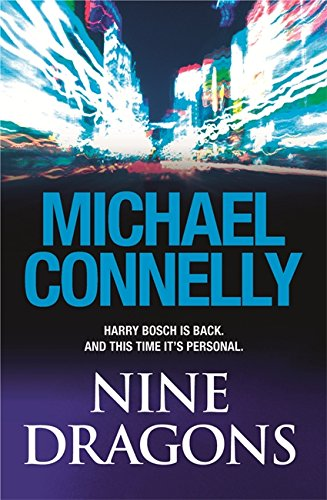 NINE DRAGONS: Connelly, Michael