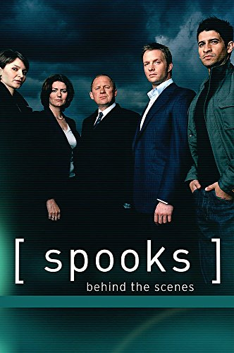 9780752876108: Spooks: Behind The Scenes