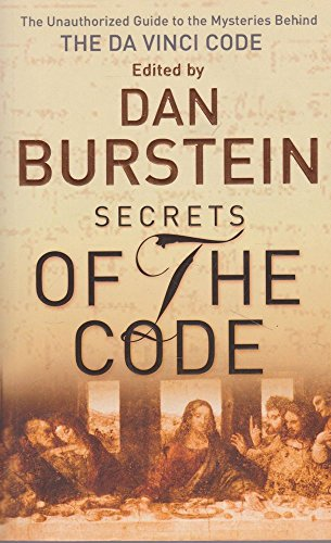 9780752876801: Secrets of the Code : The Unauthorized Guide to the Mysteries Behind the Da Vinci Code