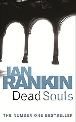 Dead Souls (A Rebus Novel): Rankin, Ian
