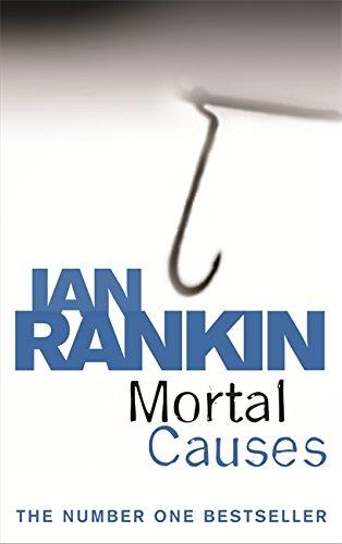 9780752877204: Mortal Causes (A Rebus Novel)