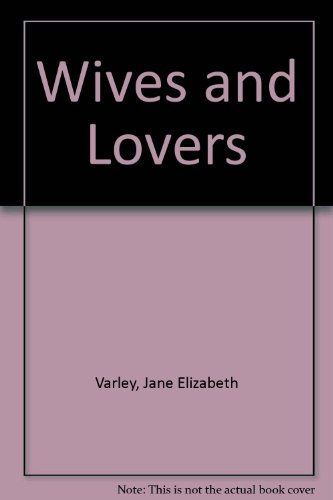 9780752877334: Wives and Lovers
