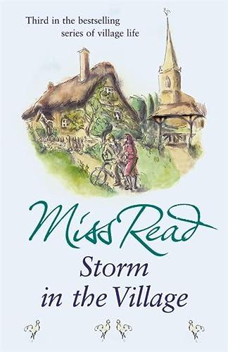 9780752877457: Storm in the Village (Fairacre 3)
