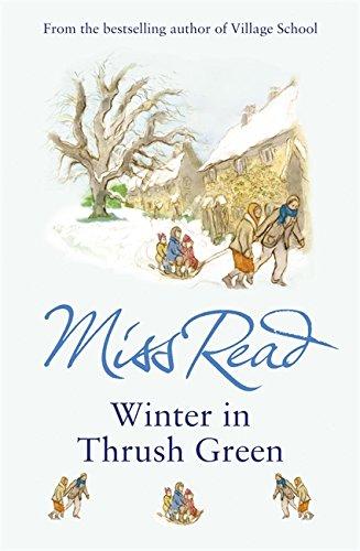 9780752877518: Winter in Thrush Green