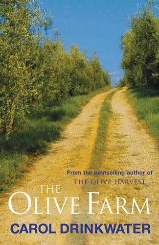 9780752877624: The Olive Farm: A Memoir of Life, Love and Olive Oil in the South of France