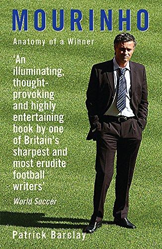 9780752877655: Mourinho: Anatomy Of A Winner