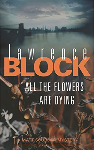 9780752877679: All the Flowers Are Dying
