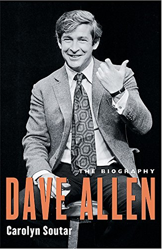Dave Allen - The Biography.