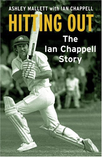 9780752877761: Hitting Out: The Ian Chappell Story