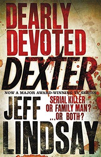 9780752877884: Dearly Devoted Dexter