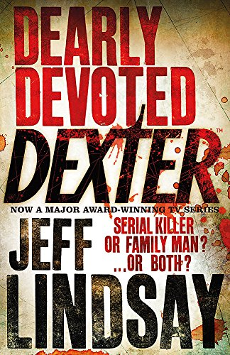 9780752877884: Dearly Devoted Dexter: Book Two