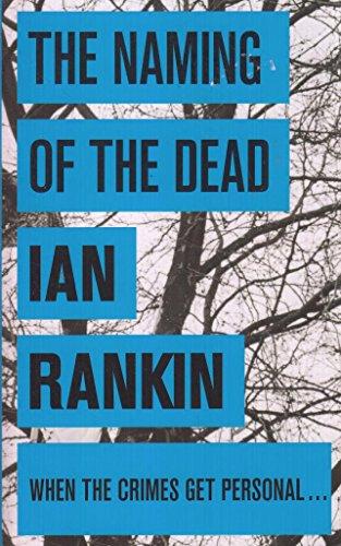 The Naming Of The Dead: Ian Rankin