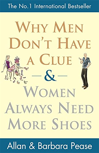 9780752879406: Why Men Don't Have a Clue and Women Always Need More Shoes