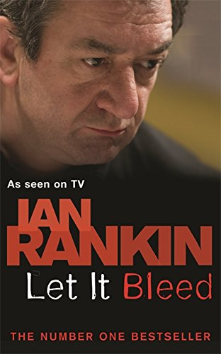 Let It Bleed (TV tie-in) (9780752881089) by Ian Rankin