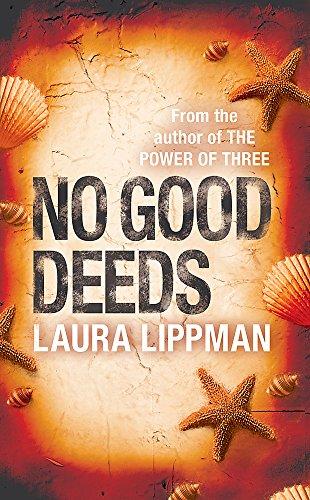 9780752881553: No Good Deeds