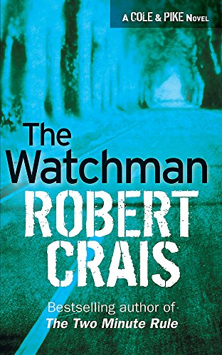 The Watchman (0752881914) by Robert Crais