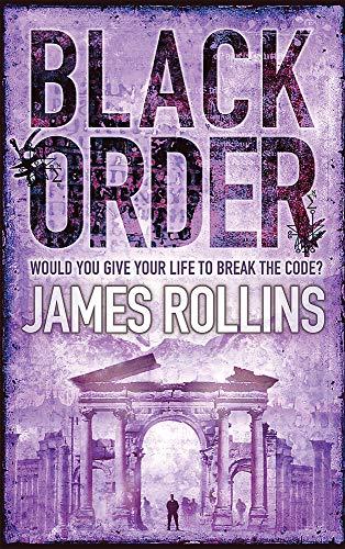 9780752882161: Black Order: A Sigma Force novel