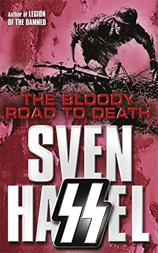 9780752882307: The Bloody Road to Death (Cassell Military Paperbacks)