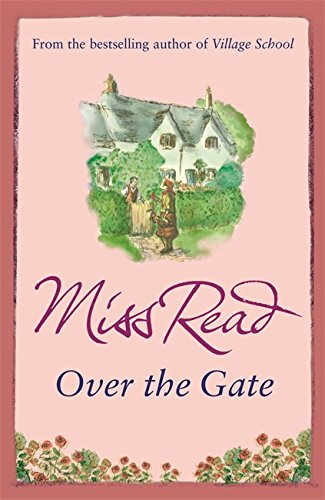 9780752882314: Over the Gate (Fairacre 4)