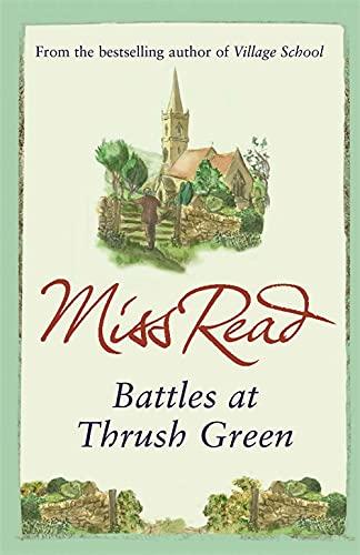 9780752882345: Battles at Thrush Green