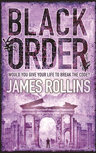 9780752882444: Black Order: A Sigma Force novel