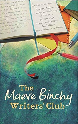 The Maeve Binchy Writers Club: Binchy, Maeve