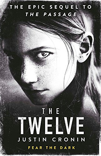 9780752883335: The Twelve (Passage Trilogy 2)
