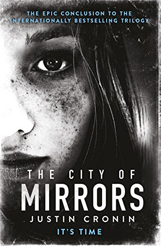 9780752883342: The City of Mirrors (Passage Trilogy 3)
