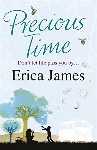 Precious Time (9780752883427) by Erica James