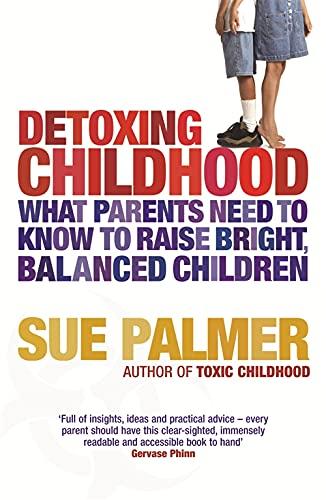 9780752883700: Detoxing Childhood