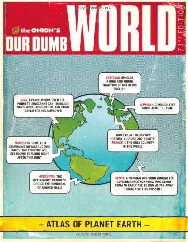 9780752883762: The Onion's Our Dumb World: 73rd Edition