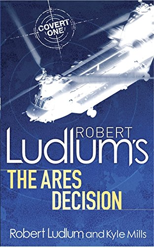 9780752883793: Robert Ludlum's The Ares Decision (COVERT-ONE)