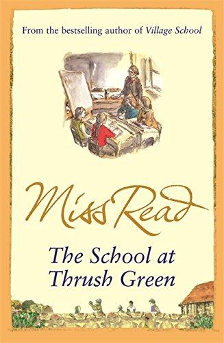 9780752883885: The School At Thrush Green