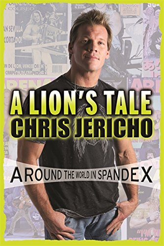 9780752884462: A Lion's Tale: Around the World in Spandex