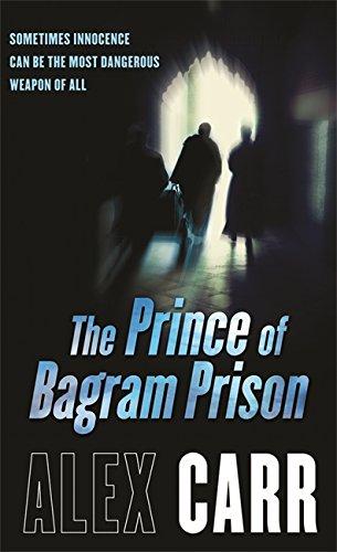 9780752884486: The Prince of Bagram Prison
