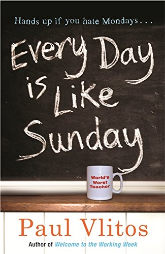 9780752884592: Every Day is Like Sunday