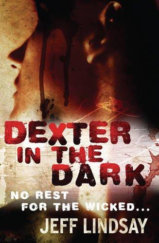 9780752885100: Dexter in the Dark