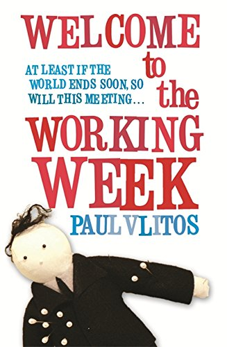 9780752885124: Welcome to the Working Week (EXPORT)